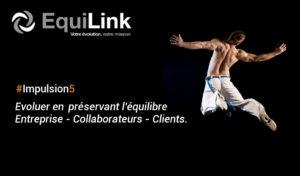 Evoluer en préservant l'équilibre Entreprise - Collaborateurs - Clients